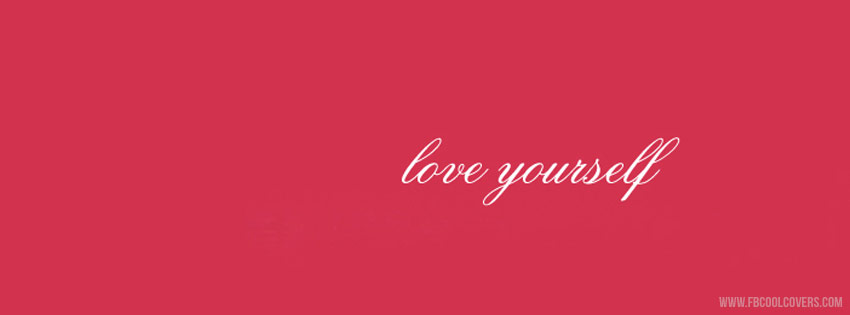 Love Yourself Cover Quotes Fb Covers Quotes Cover Pictures